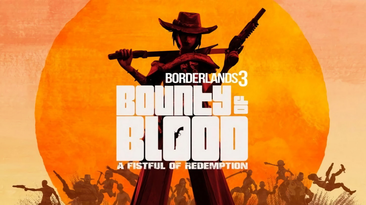 Анонс дополнения Bounty of Blood: A Fistful of Redemption к Borderlands 3